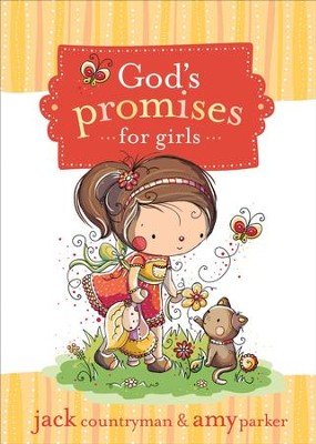 God's Promises for Girls - eBook  -     By: Jack Countryman, Amy Parker