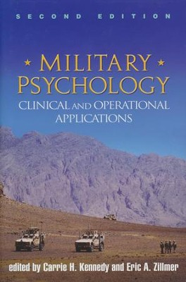 Military Psychology: Clinical and Operational Applications  -     By: Carrie H. Kennedy