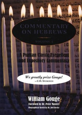 Commentary on Hebrews Volume 1  -     By: William Gouge