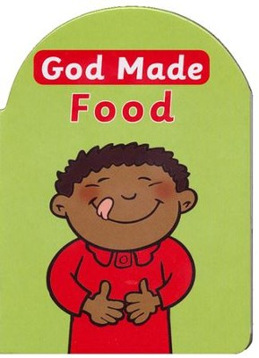 God Made Food  -     By: Catherine Mackenzie