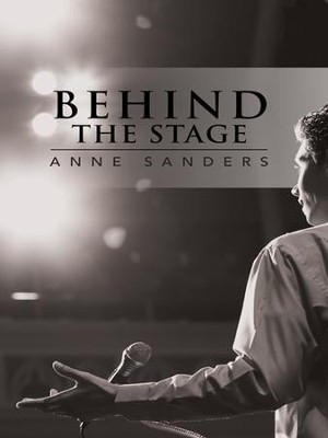 Behind the Stage - eBook  -     By: Anne Sanders