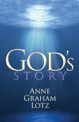 God's Story - eBook  -     By: Anne Graham Lotz