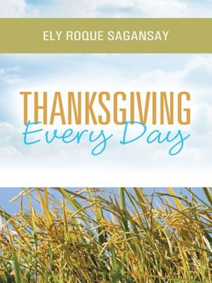 Thanksgiving Every Day - eBook  -     By: Ely Sagansay