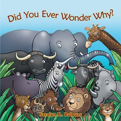 Did You Ever Wonder Why? - eBook  -     By: Saralyn Bulovas