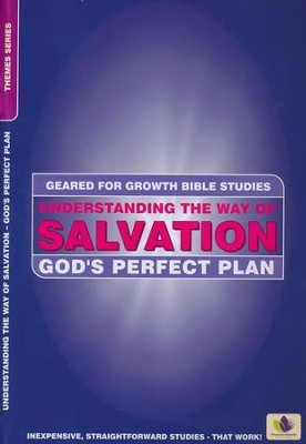 Understanding the Way of Salvation: God's Perfect Plan / Revised  -     By: Carol Jones