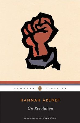 On Revolution - eBook  -     By: Hannah Arendt