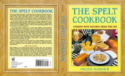 The Spelt Cookbook - eBook  -     By: Helga Hughes