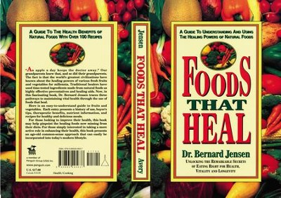 Foods That Heal - eBook  -     By: Bernard Jensen
