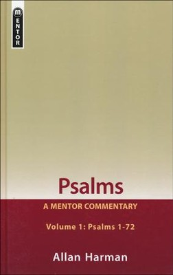 Psalms, Volume 1: A Mentor Commentary - Psalms 1-72  -     By: Allan Harman