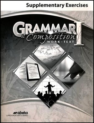 Abeka Grammar and Composition I Supplementary Exercises   -