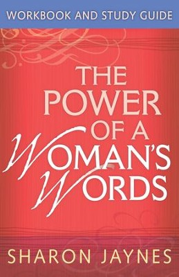 Power of a Woman's Words Workbook and Study Guide, The - eBook  -     By: Sharon Jaynes