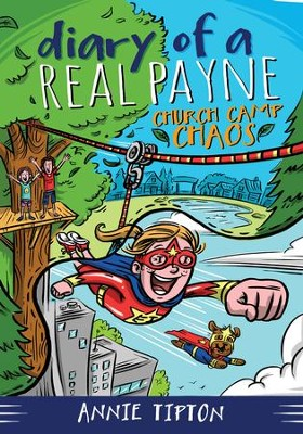 Diary of a Real Payne Book 2: Church Camp Chaos - eBook  -     By: Annie Tipton