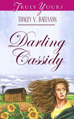 Darling Cassidy - eBook  -     By: Tracey V. Bateman