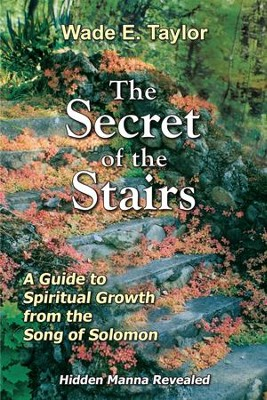 The Secret of the Stairs - eBook  -     By: Wade E. Taylor