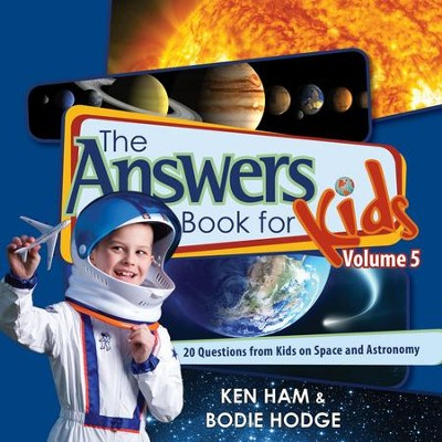Answers Book for Kids Volume 5 - eBook  -     By: Ken Ham, Bodie Hodge