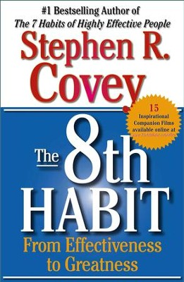 The 8th Habit: From Effectiveness to Greatness - eBook  -     By: Stephen R. Covey