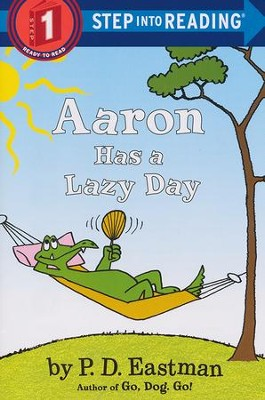 Aaron Has a Lazy Day   -     By: P.D. Eastman