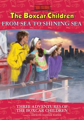 Boxcar From Sea to Shining Sea Special  -     By: Gertrude Chandler Warner