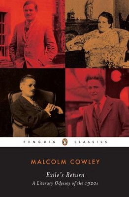 Exile's Return: A Literary Odyssey of the 1920s - eBook  -     By: Malcolm Cowley