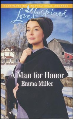 A Man for Honor  -     By: Emma Miller