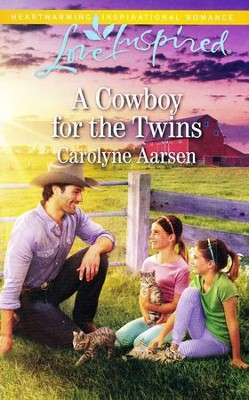 A Cowboy for the Twins  -     By: Carolyne Aarsen