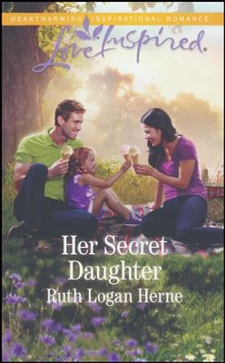 Her Secret Daughter  -     By: Ruth Logan Herne