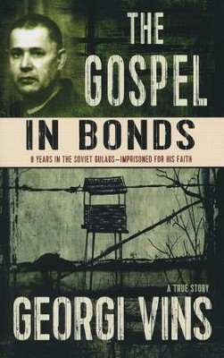 The Gospel in Bonds   -     By: Georgi Vins