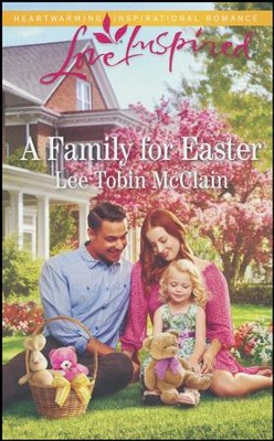 A Family for Easter  -     By: Lee Tobin McClain