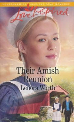 Their Amish Reunion  -     By: Lenora Worth