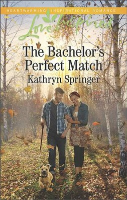 The Bachelor's Perfect Match  -     By: Kathryn Springer