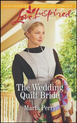 The Wedding Quilt Bride  -     By: Marta Perry