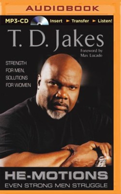 He-Motions: Even Strong Men Struggle - unabridged audiobook on MP3-CD  -     Narrated By: Richard Allen     By: T.D. Jakes