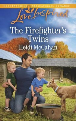 The Firefighter's Twins  -     By: Heidi McCahan