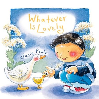 Whatever is Lovely - eBook  -     By: Susie Poole