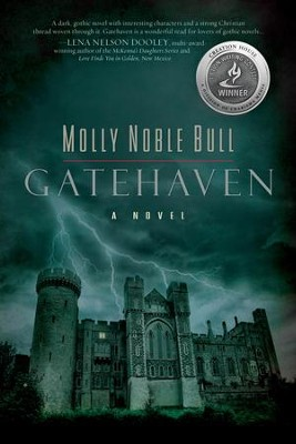 Gatehaven: A Novel - eBook  -     By: Molly Noble Bull