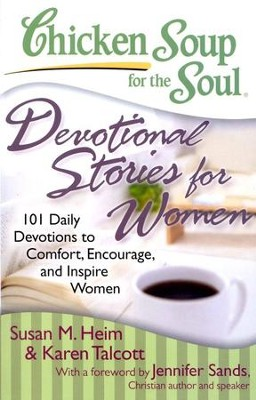 Chicken Soup for The Soul: Devotional Stories for Women   -