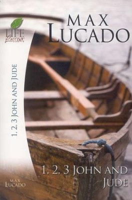 Life Lessons: 1, 2 & 3 John & Jude  -     By: Max Lucado