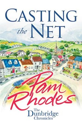 Casting the Net - eBook  -     By: Pam Rhodes