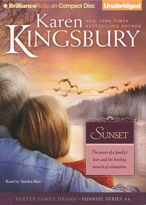 #4: Sunset - unabridged audiobook on CD  -     Narrated By: Sandra Burr     By: Karen Kingsbury