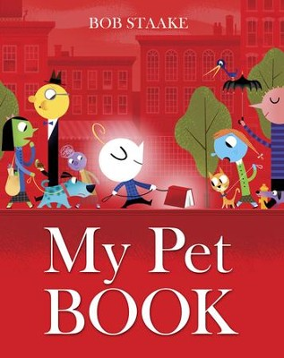 My Pet Book - eBook  -     By: Bob Staake