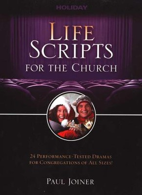 Life Scripts for the Church: Holidays  -     By: Paul Joyner