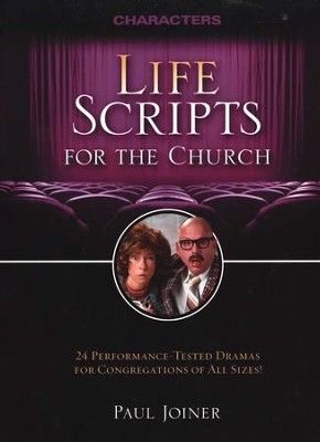 Life Scripts for the Church: Characters  -     By: Paul Joyner