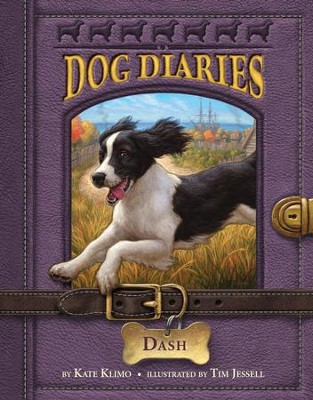 Dog Diaries #5: Dash - eBook  -     By: Kate Klimo     Illustrated By: Tim Jessell