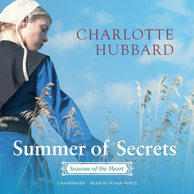 #1: Summer of Secrets: Seasons of the Heart series - unabridged audio book on CD  -     Narrated By: Susan Boyce     By: Charlotte Hubbard