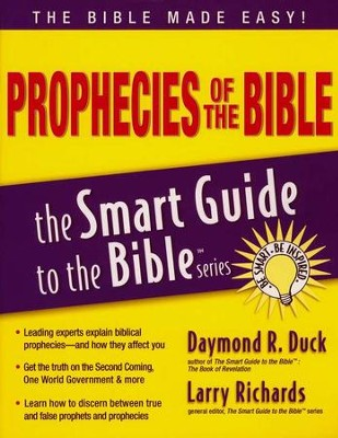 Prophecies of the Bible: The Smart Guide to the Bible Series  -     Edited By: Larry Richards Ph.D.     By: Daymond R. Duck