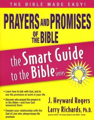 Prayers and Promises of the Bible  -     Edited By: Larry Richards Ph.D.     By: J. Heyward Rogers