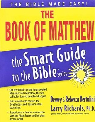 The Book of Matthew   -     Edited By: Larry Richards Ph.D.     By: Rebecca Bertolini, Dewey Bertolini