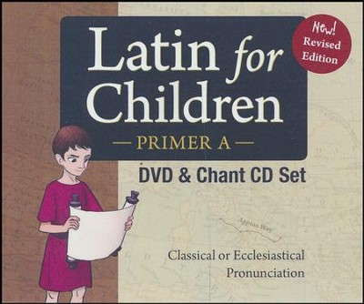 Latin For Children, Primer A DVD & Chant CD Set (New!  Revised Edition)  -     By: Dr. Christopher Perrin