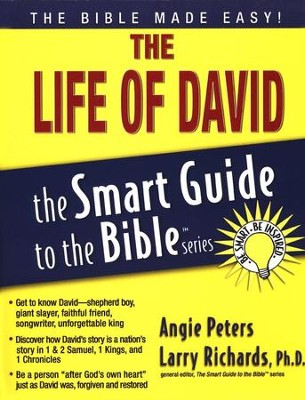 The Life of David: Smart Guide to the Bible Series  -