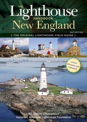Lighthouse Handbook New England 2nd Edition - eBook  -     By: Jeremy D'Entremont
